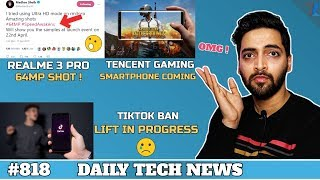 Realme 3 Pro 64MP,Tencent Gaming Phone,Tiktok Ban Lift,Redmi Note 7 Pro Fortnite,M70 5G India #818