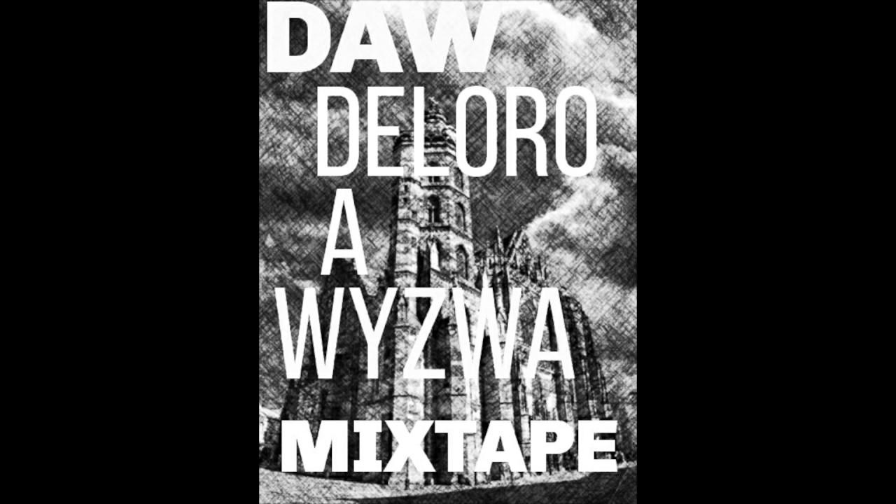 Download Deloro & Wyzwa (DAW) - De a We (Šalené vychodňare)