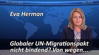 Globaler UN-Migrationspakt nicht bindend? Von wegen...