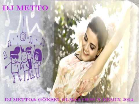 DJ Metto ft Göksel Olmaz Olsun Remix 2014