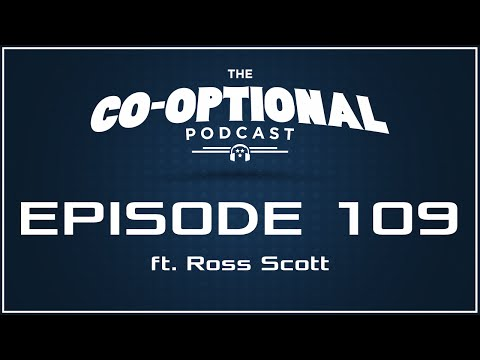 The Co-Optional Podcast Ep. 109 ft. Ross Scott [strong language] - February 4, 2016
