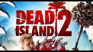 Dead Island 2 (Trailer) Xbox One/PS4/PC