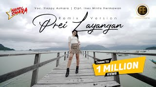 Download lagu HAPPY ASMARA - PREI LAYANGAN [Remix Version] (Official Music Video)