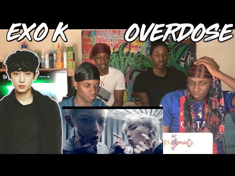 EXO-K 엑소케이 '중독(Overdose)' MV - REACTION