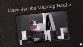 Marc Jacobs Makeup Haul 2 Thumbnail