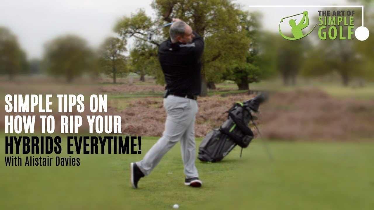 How To Hit Hybrid Golf Clubs Better Simple Tips With Alistair Davies