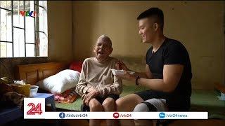 Chàng trai cưu mang người già neo đơn | VTV24