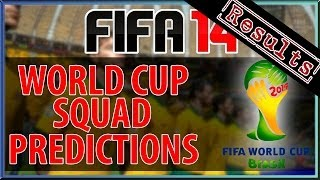 FIFA 14 - WORLD CUP SQUAD PREDICTIONS : SPAIN SQUAD RESULTS!!!