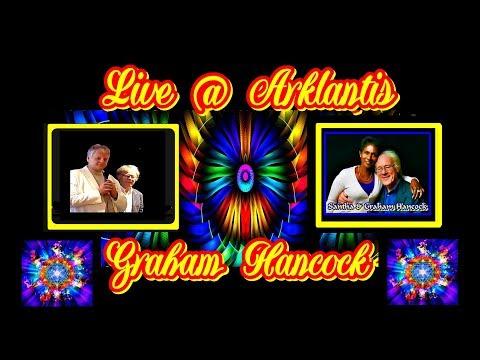 Graham Hancock - 2018 Changing Times - Live @ Arklantis