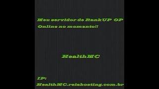 Meu servidor de RankUP OP!!! - HealthMC