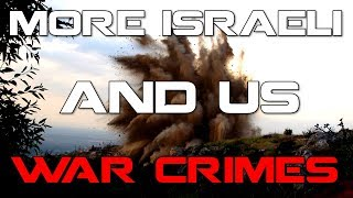 More Israeli and US War Crimes in Syria
