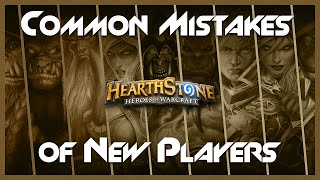 5 Common Mistakes of New Hearthstone Players - Tips for Beginners