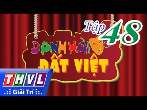 THVL | Danh hài đất Việt - Tập 48: Ngọc Lan, Cát Phượng, Thu Trang, Tiến Luật,...