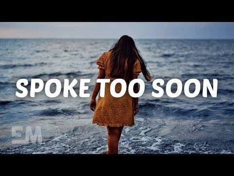 Jake Scott - Spoke Too Soon (Lyrics)