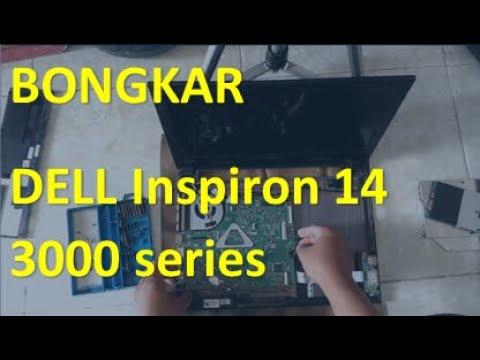 Bongkar Dell Inspiron 14 3000 Series | TEARDOWN DISASSEMBLY