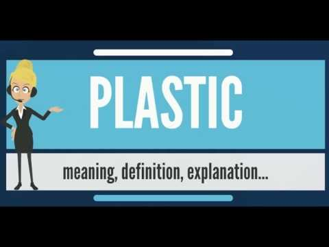 What is PLASTIC What does PLASTIC mean PLASTIC meaning