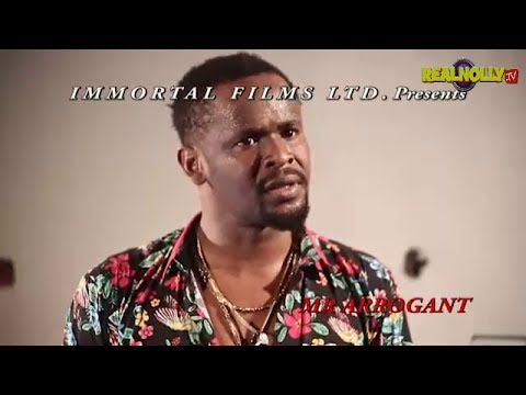 Download 2017 Latest Nigerian Nollywood Movies - Mr Arrogant (Official Trailer)