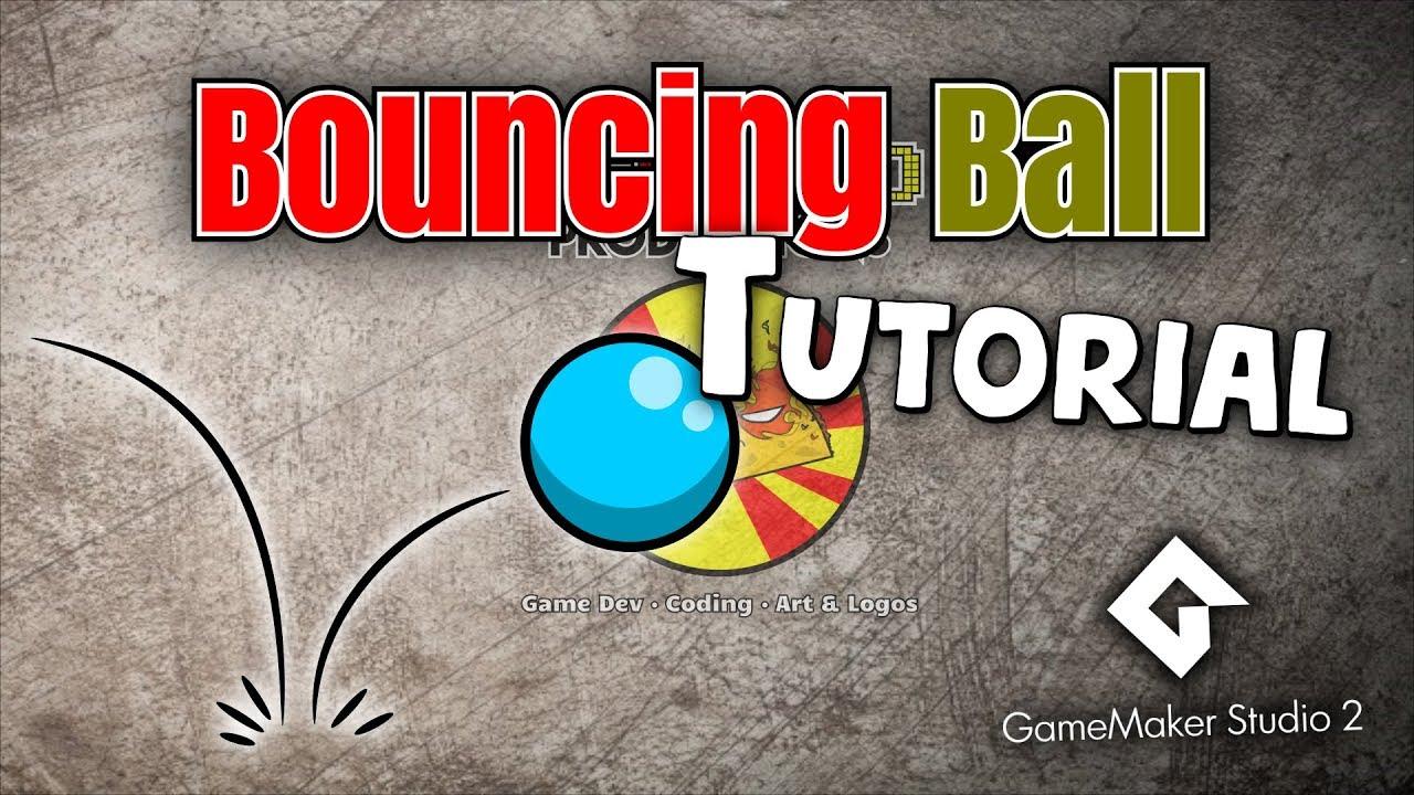 Bouncing Ball Tutorial for GameMaker Studio 2