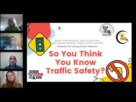 So You Think You Know Traffic Safety?: A Webinar for Young Drivers