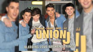 Union J - Bleeding Love/Broken Strings (Audio)
