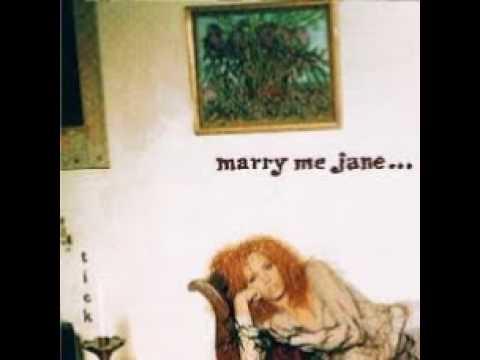 Marry Me Jane Faithless