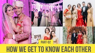 how we get to know each other part II IndiaIndoChinese couple tips intercast relationship