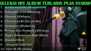"""""""THE BEST OF PUJA SYARMA""""  Full Album Kumpulan lagu-lagu puja syarma (Sholawat, Minang, & India)"""