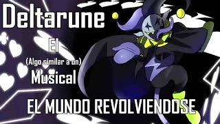 Deltarune The (not) Musical - JEVIL - The World Revolving l Español Latino