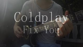 Fix You (Coldplay) | Fingerstyle Guitar Cover