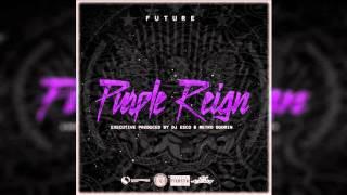 Future - Purple Reign (Intro)
