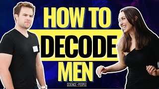 Decoding Male Body Language