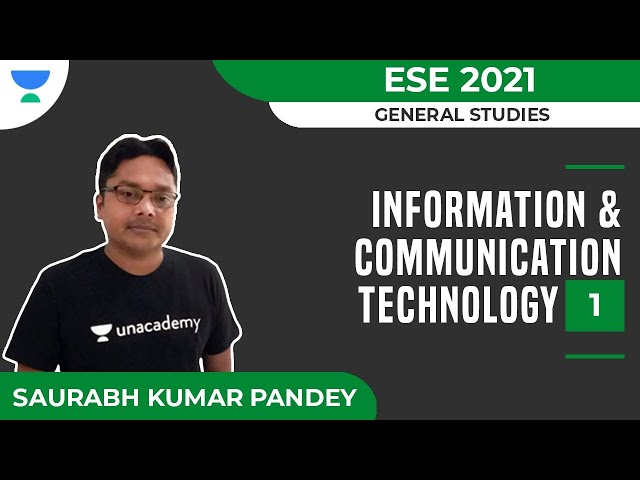 Information & Communication Technology - 1 | General Studies | ESE 2021 | Saurabh Kumar Pandey