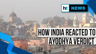 Ayodhya ruling | PM to Opposition, litigants to babas: How India reacted