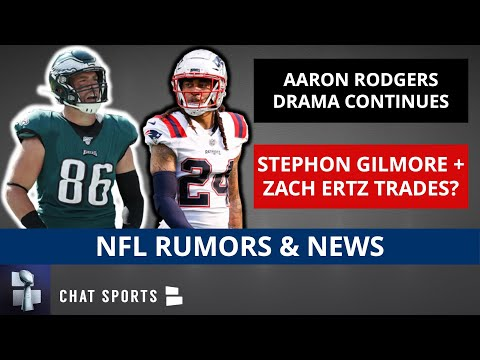 NFL Rumors & News: Aaron Rodgers & Stephon Gilmore Latest? Zach Ertz Trade? + Danielle Hunter Deal
