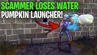 Rich Scammer Loses A WATER Pumpkin Launcher! (Scammer Gets Scammed) Fortnite Save The World