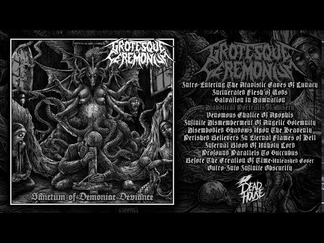 Grotesque Ceremonium - Sanctum of Demoniac Deviance | 2020 | Full Album Stream| Extreminal TV