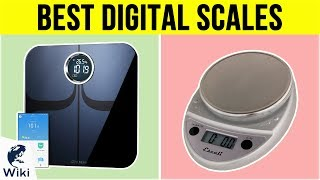 10 Best Digital Scales 2019
