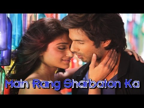 Main Rang Sharbaton Ka Lyrics Video - Phata Poster Nikhla Hero - Shahid, Ileana, Atif, Chinmayi Travel Video