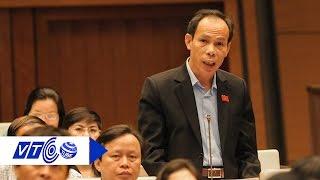 Vay Trung Quốc 7.000 tỷ: Đại biểu Quốc hội nghĩ gì? | VTC