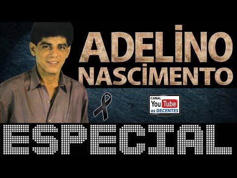 ESPECIAL Com ADELINO NASCIMENTO | Seresta De Luxo
