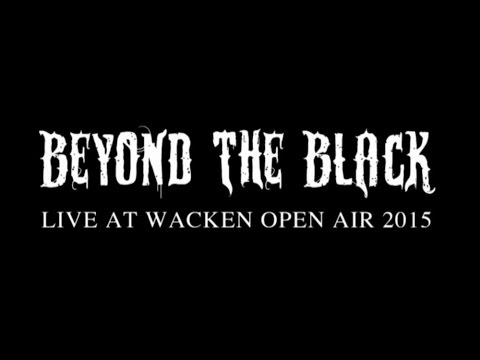 Beyond the Black - Live @ Wacken Open Air 2015 (FULL CONCERT)