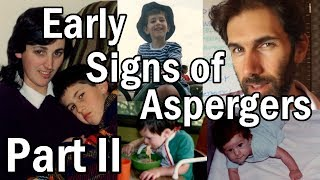 Early Signs Of Aspergers - Part II | Patrons Choice