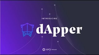 Introducing dApper | XYO Network