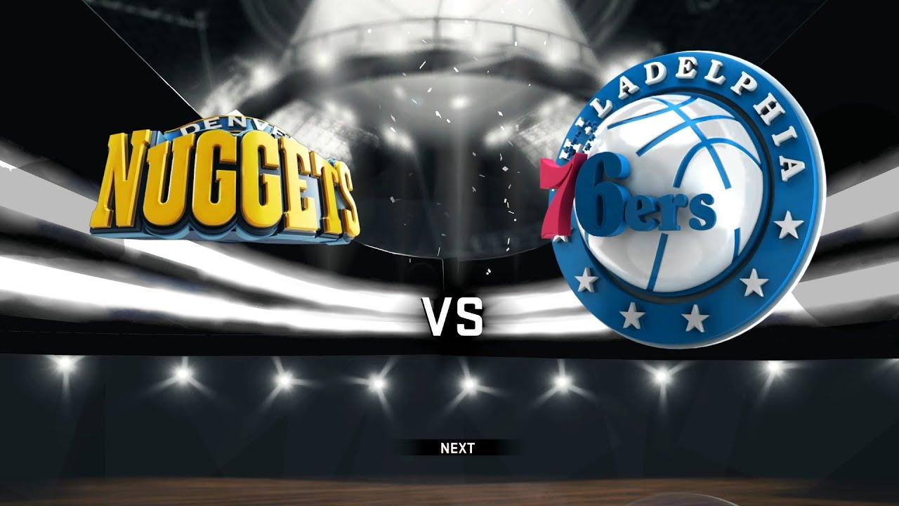 Nba 2k17 Gameplay Denver Nuggets Vs Philadelphia 76ers