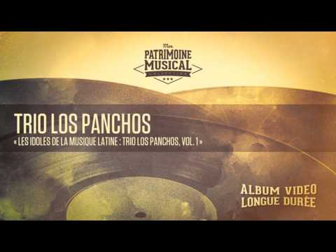 Trio Los Panchos, Vol 1 « Les idoles de la musique latine » Album complet