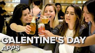 Use these apps and you won't spend Galentine's Day alone