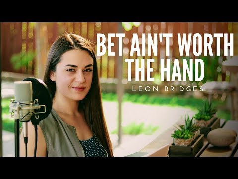 Bet Ain't Worth The Hand - Leon Bridges | Camille van Niekerk Cover