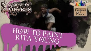 How to Paint Rita Young | Mansions of Madness Ep.13 | Painting