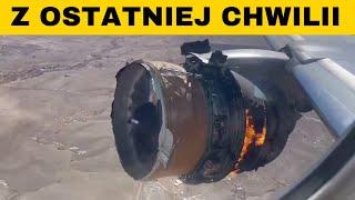 Z OSTATNIEJ CHWILI: Wybuch silnika w Boeingu 777
