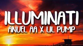 Anuel AA, Lil Pump - Illuminati (Letra/Lyrics)